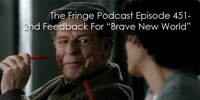 """TFP Episode 451-Second Feedback For """"Brave New World"""" Part 2"""