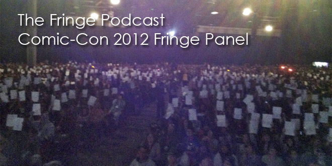 TFP Comic-Con Fringe Panel Podcast