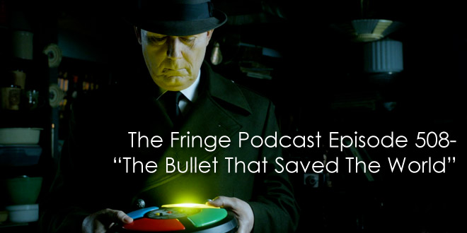TFP 508-The Bullet That Saved The World