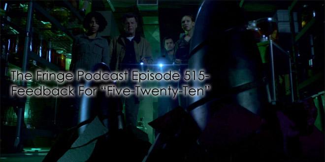 """TFP 515-Feedback For """"Five-Twenty-Ten"""""""