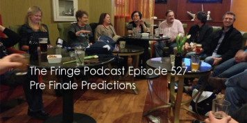 The Fringe Podcast Episode 527-Pre Finale Predictions