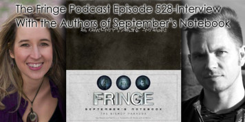 The Fringe Podcast  Episode 528-Interview With the Authors of September's Notebook