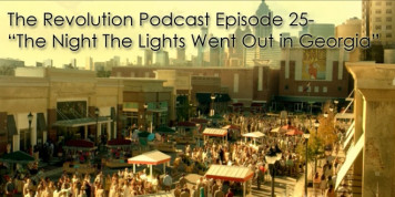 The Revolution Podcast Episode 25-The Night the Lights Went Out in Georgia