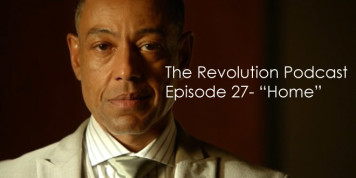The Revolution Podcast Episode 27-Home