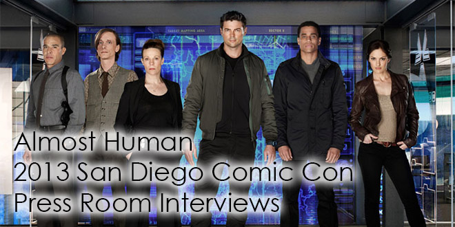 Almost Human Comic Con 2013 Press Room Interviews