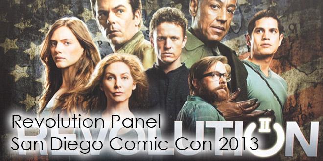 Revolution Comic Con 2013 Panel