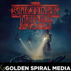 The Stranger Things Podcast
