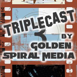 Triplecast