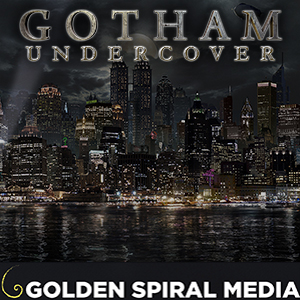 Gotham Undercover Podcast
