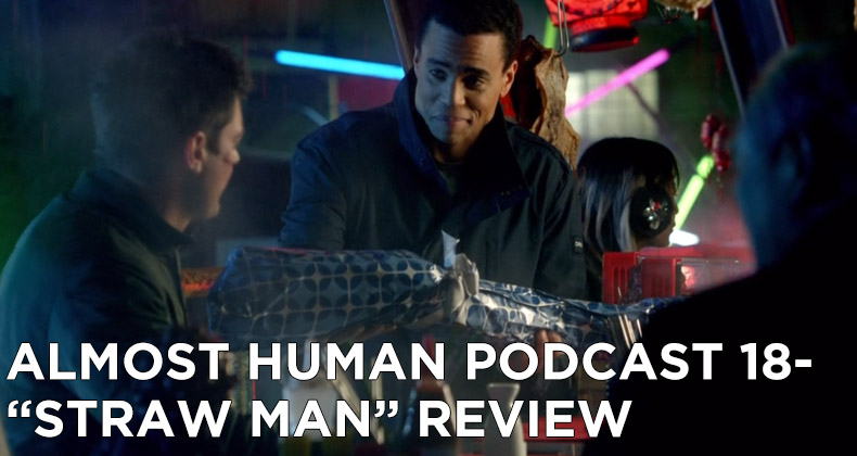 AHP 18-Almost Human Podcast Episode 18-Straw Man Review