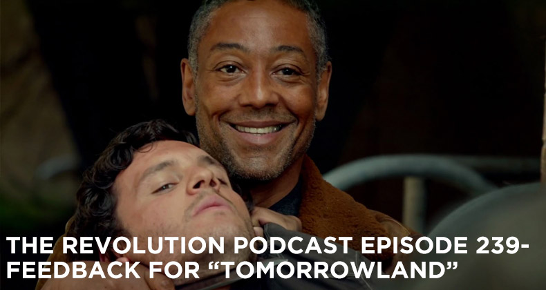TRP 239-The Revolution Podcast Episode 239-Feedback For Tomorrowland