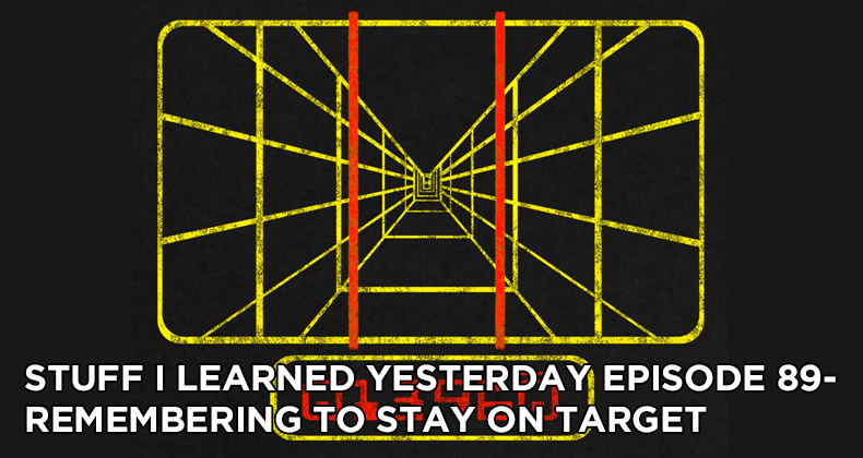 SILY Episode 89-Remembering to Stay on Target