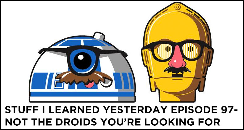 SILY Episode 97-Not the Droids You're Looking For