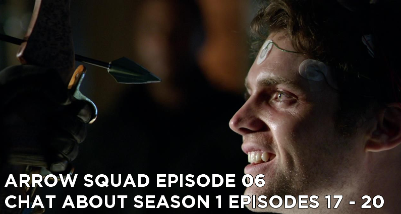 AS 06-Arrow Squad Episode 06-Season 1 Episodes 17-20