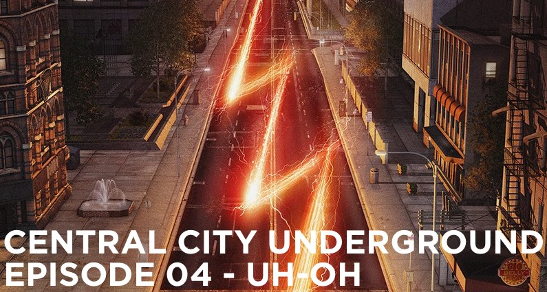 CCU 04 – Central City Underground Episode 04   Uh-oh