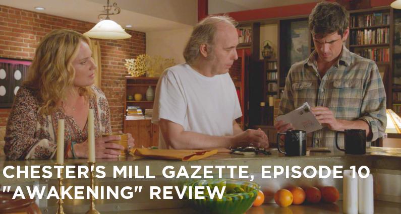 CMG 10-Chester's Mill Gazette Episode 10-Awakening Review