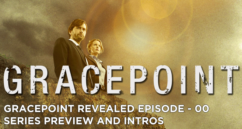 GR00 – Gracepoint Preview and Intro
