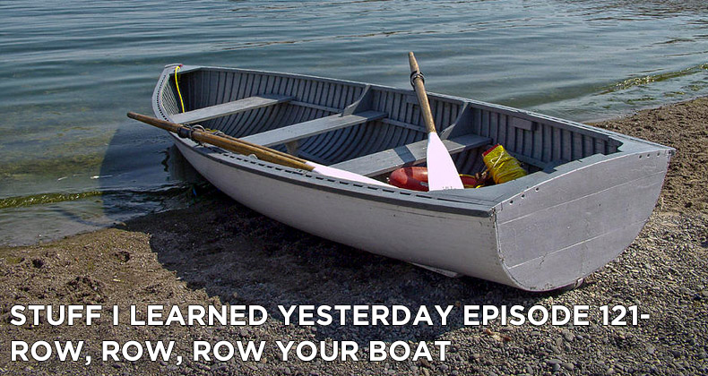 SILY Episode 121- Row, Row, Row Your Boat