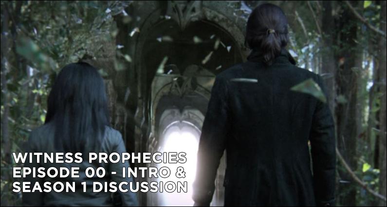 WP 00-Witness Prophecies Episode 00 – Introduction and Season 1 Recap