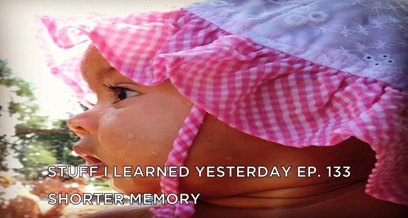 SILY Episode 133- A Shorter Memory