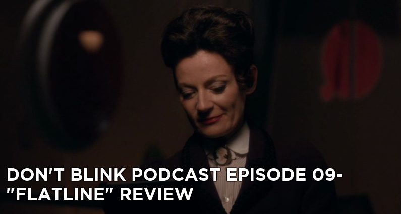 DB 09-Don't Blink Episode 09-Flatline Review