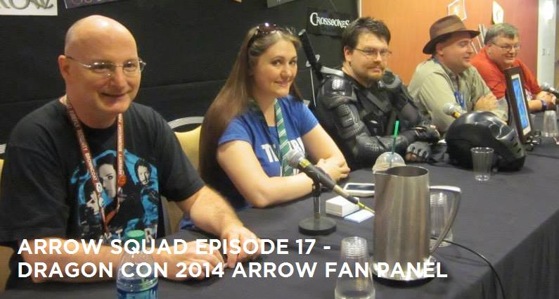AS17 – Arrow Fan Panel Recording From Dragon Con 2014