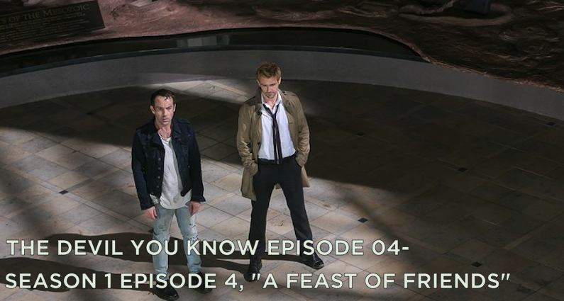 TDYK 04-The Devil You Know Episode 04-A Feast of Friends Review