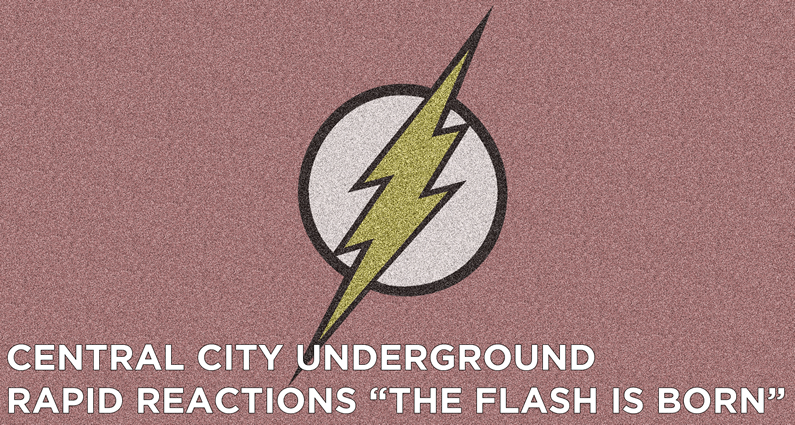"CCU 19 – Rapid Reactions ""The Flash Is Born"""