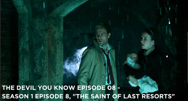 TDYK 08-The Devil You Know Episode 08-The Saint of Last Resorts Review