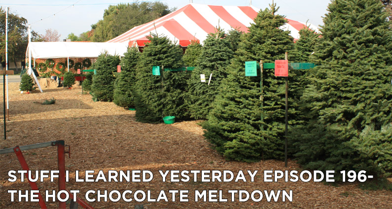 SILY Episode 196- The Hot Chocolate Meltdown