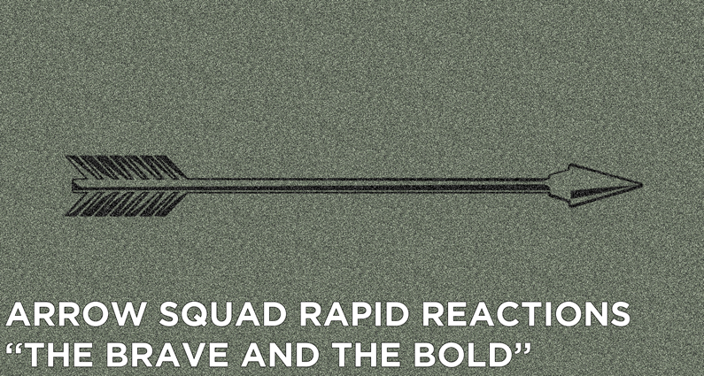 "AS 33 – Rapid Reactions ""The Brave and the Bold"""