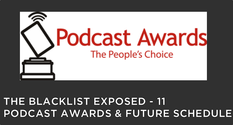 BLE11 – S2 – Podcast Awards and Future Schedule