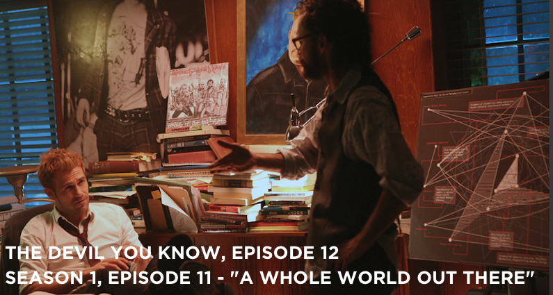 TDYK 12-The Devil You Know Episode 12-A Whole World Out There Review