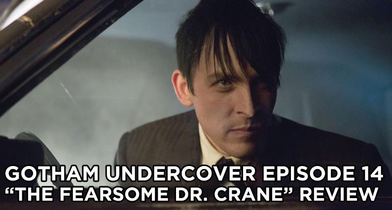 GU14 – S1E14 – The Fearsome Dr. Crane