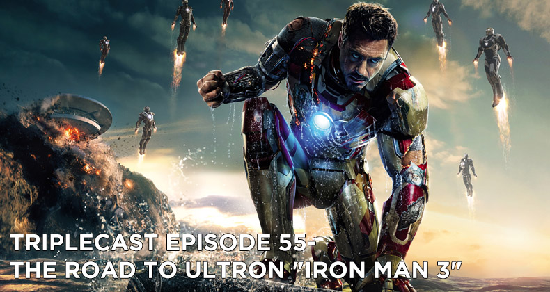 TC55 – Road to Ultron Iron Man 3