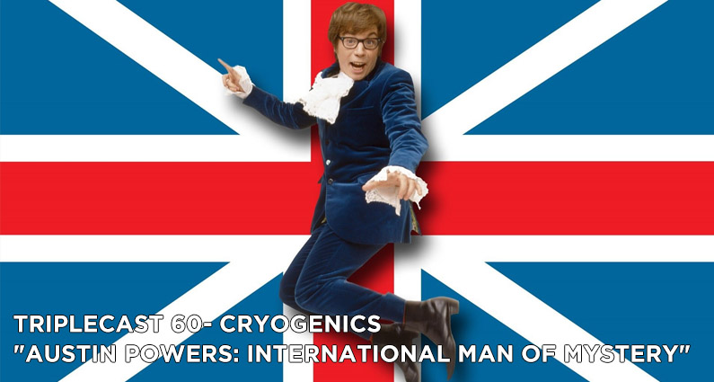 TC60 – Cryogenics Austin Powers