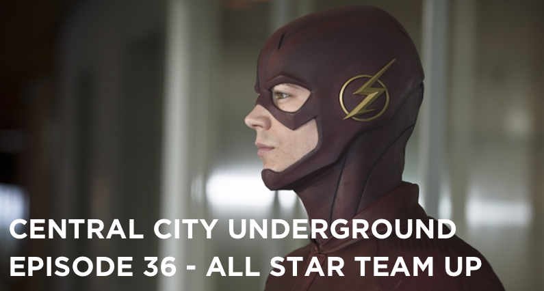 CCU 36 – S1E18 – All Star Team Up