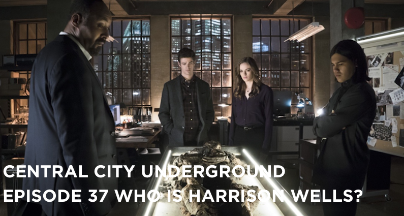 CCU 37 – S1E19 – Who Is Harrison Wells?