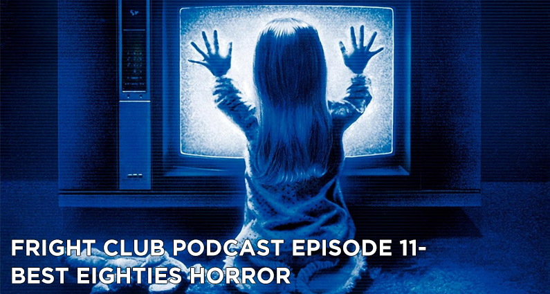 FC12- Best Eighties Horror