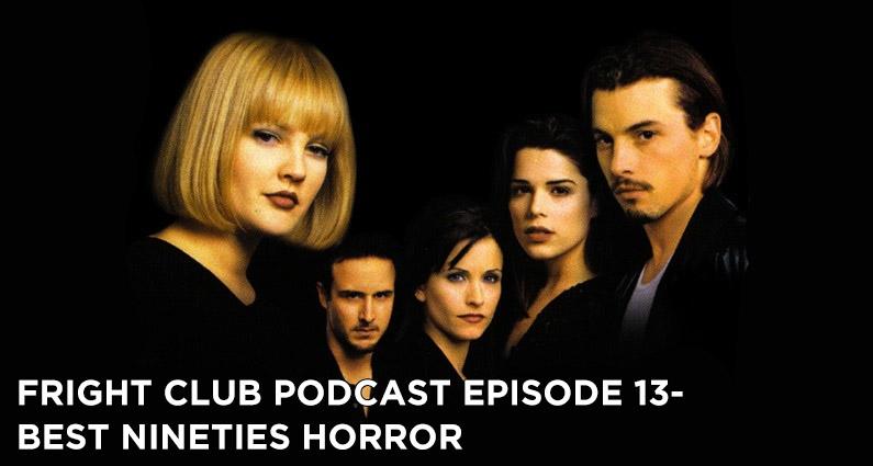 FC13- Best Nineties Horror