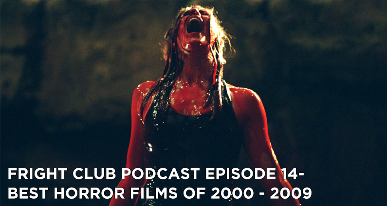 FC14- Best Horror Films of 2000 – 2009