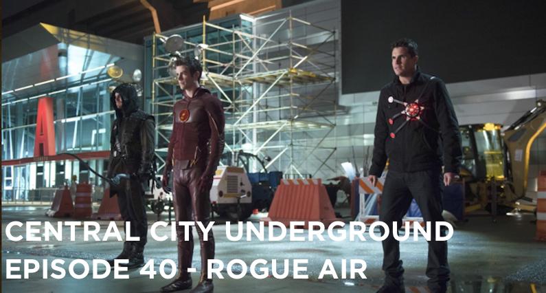 CCU 40 – S1E22 – Rogue Air