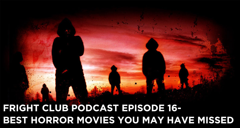 FC 16- Best Horror Movies You May Have Missed