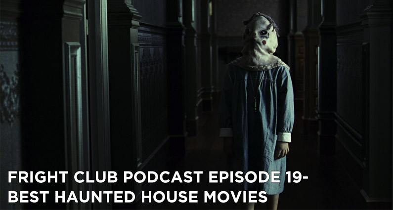 FC 19- Best Haunted House Movies