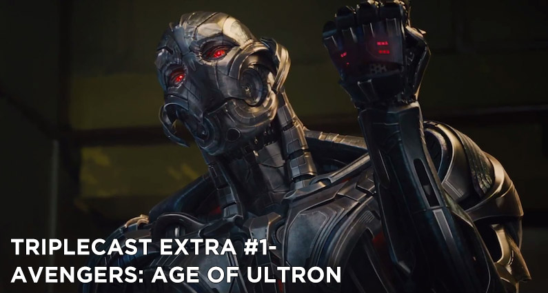 TC EXTRA #1 – Avengers: Age of Ultron