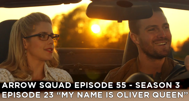 AS 55 – S3E23 – My Name Is Oliver Queen