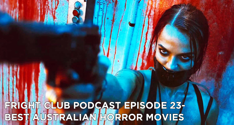 FC 23- Best Australian Horror Movies