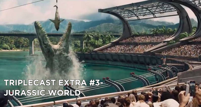 TC EXTRA #3 – Jurassic World