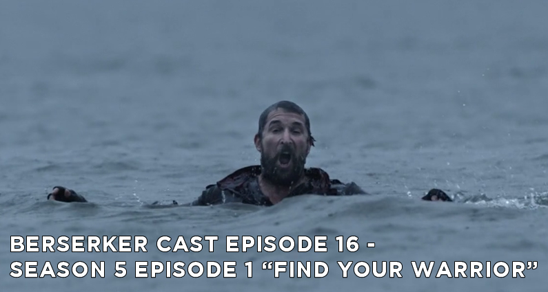 BC 16 – S5E1 – Find Your Warrior