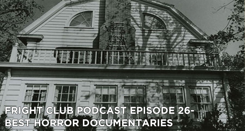 FC 26- Best Horror Documentaries